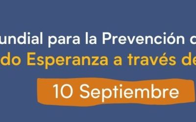 «Crear esperanza a través de la acción»: Lema del día mundial para la prevención del suicidio